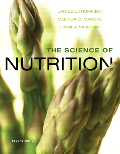 The Science of Nutrition [With Access Code] 9780321643162