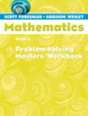 Scott Foresman Math 2004 Problem Solving Masters/Workbook Grade 5 9780328049639