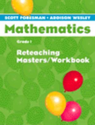 Scott Foresman Math 2004 Reteaching Masters/Workbook Grade 1 9780328049653