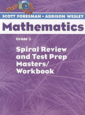 Scott Foresman Math 2004 Spiral Review and Test Prep Masters Grade 3 2004c 9780328049790