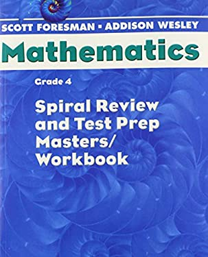Scott Foresman Math 2004 Spiral Review and Test Prep Masters Grade 4 2004c 9780328049806