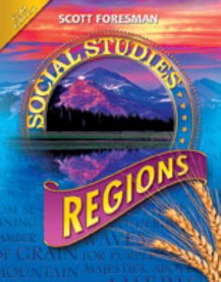 Social Studies 2008 Student Edition (Hardcover) Grade 4 Regions 9780328239740
