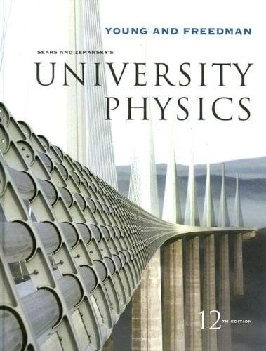 Sears and Zemansky's University Physics 9780321501479