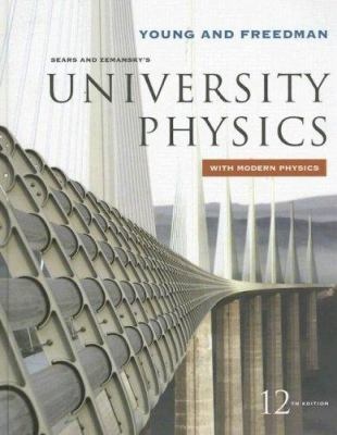 Sears and Zemansky's University Physics with Modern Physics 9780321501219