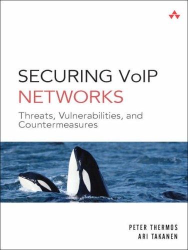 Securing VoIP Networks: Threats, Vulnerabilities, and Countermeasures 9780321437341