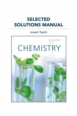Selected Solutions Manual for Chemistry - 6th Edition