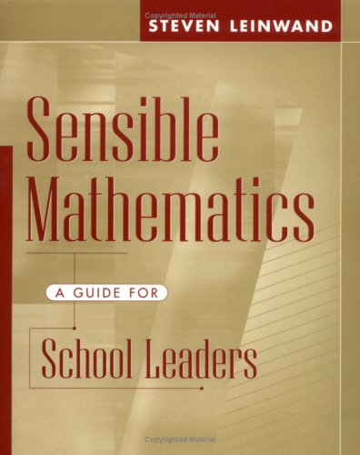 Sensible Mathematics: A Guide for School Leaders 9780325002774