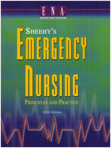 Sheehy's Emergency Nursing: Principles and Practice 9780323016841