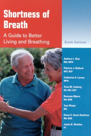 Shortness of Breath: A Guide to Better Living and Breathing 9780323010641