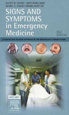 Signs and Symptoms in Emergency Medicine: Literature-Based Approach to Emergency Conditions