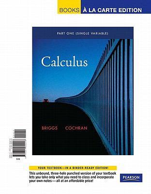 Single Variable Calculus, Books a la Carte Edition 9780321694218
