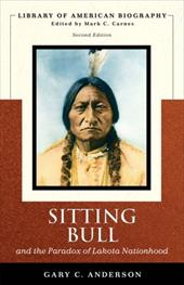 Sitting Bull and the Paradox of Lakota Nationhood: 1006989
