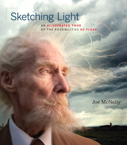 Sketching Light: An Illustrated Tour of the Possibilities of Flash 9780321700902