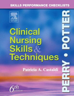 Skills Performance Checklists: Clinical Nursing Skills & Techniques 9780323031592