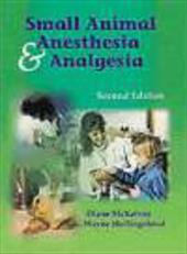 Small Animal Anesthesia & Analgesia
