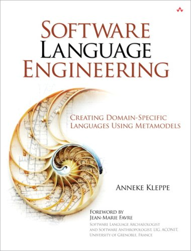 Software Language Engineering: Creating Domain-Specific Languages Using Metamodels 9780321553454