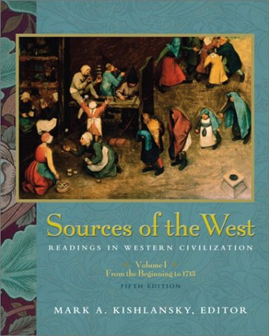 Sources of the West: Readings in Western Civilization, Volume I 9780321105509