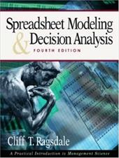 Spreadsheet Modeling & Decision Analysis: A Practical Introduction to Management Science
