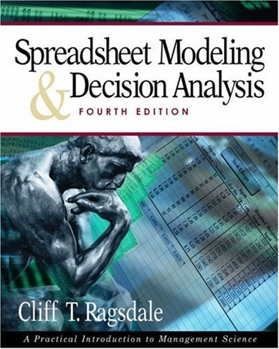Spreadsheet Modeling and Decision Analysis 9780324183993