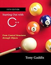 Starting Out with C++: From Control Structures Through Objects [With CDROM]
