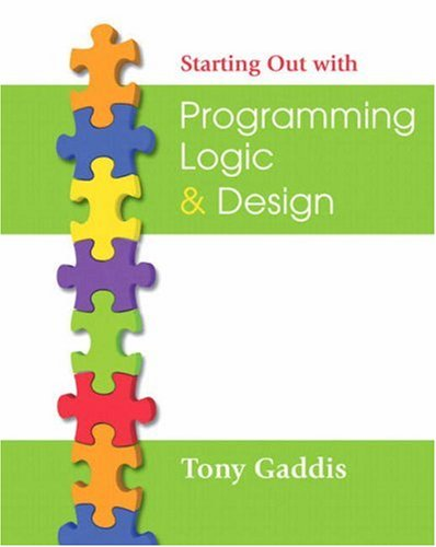 Starting Out with Programming Logic & Design [With CDROM] 9780321471277
