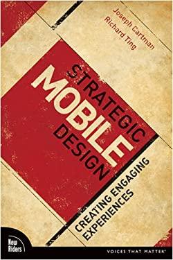 Strategic Mobile Design: Creating Engaging Experiences 9780321580078