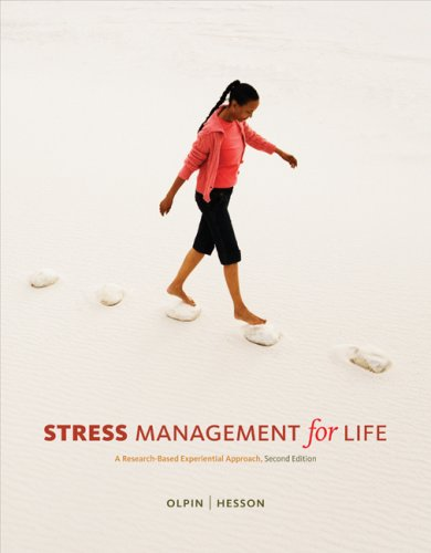 Stress Management for Life: A Research-Based, Experiential Approach [With Access Code] 9780324599435