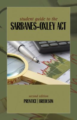 Student Guide to the Sarbanes-Oxley ACT 9780324827194