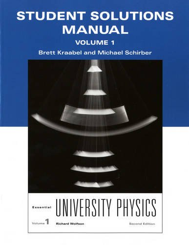 Essential University Physics Student Solutions Manual, Volume 1 9780321712035