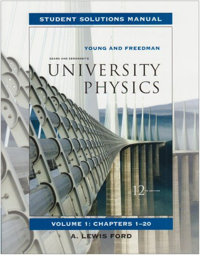 Student Solutions Manual for University Physics Vol 1 9780321500632