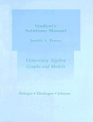 Student's Solutions Manual for Elementary Algebra: Graphs and Models 9780321194909