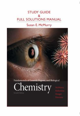 Study Guide & Full Solutions Manual: Fundamentals of General, Organic, and Biological Chemistry 9780321776167