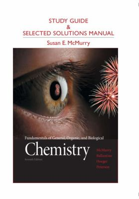 Study Guide and Selected Solutions Manual for Fundamentals of General, Organic, and Biological Chemistry 9780321776105