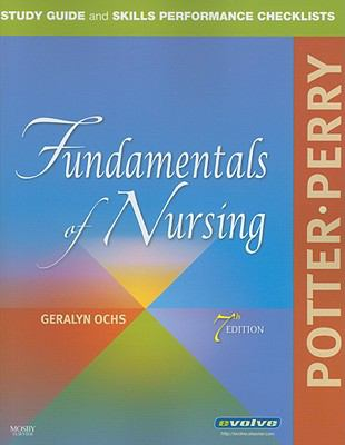 Study Guide and Skills Performance Checklists for Potter/Perry Fundamentals of Nursing 9780323052511