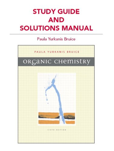 Organic Chemistry, Study Guide and Solutions Manual 9780321676825