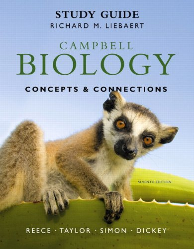 Study Guide for Campbell Biology: Concepts & Connections 9780321742582