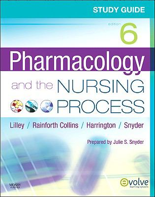 Study Guide for Pharmacology and the Nursing Process 9780323066600