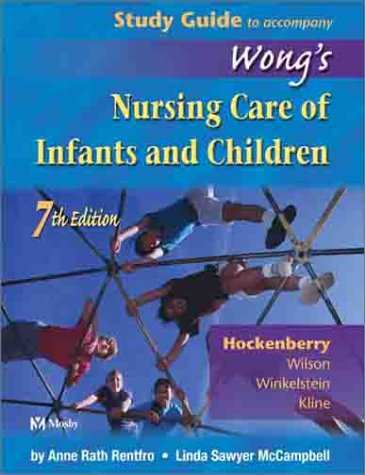 Study Guide to Accompany Wong's Nursing Care of Infants and Children 9780323017329