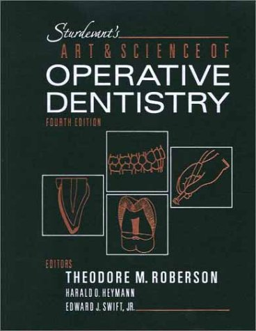 Sturdevant's Art & Science of Operative Dentistry 9780323010870