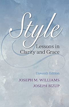 Style: Lessons in Clarity and Grace 9780321898685