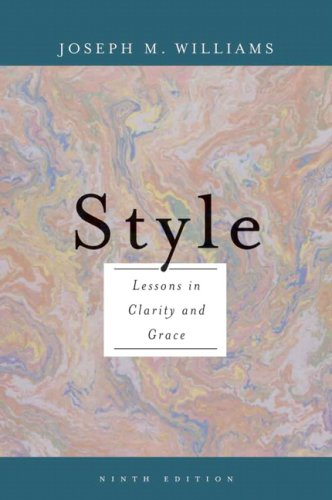 Style: Lessons in Clarity and Grace 9780321479358