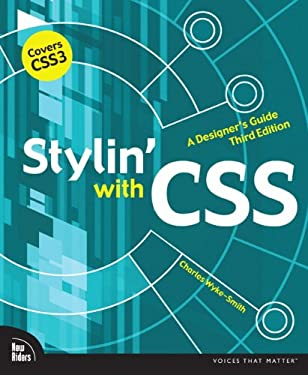 Stylin' with CSS: A Designer's Guide 9780321858474