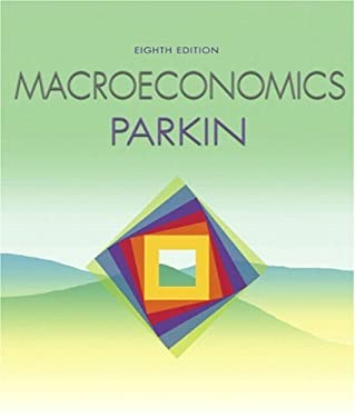 Supplement: Macroeconomics - Macroeconomics with Myeconlab Plus eBook 1-Semester Student Access Kit 8/E 9780321416568