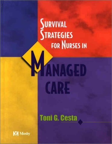 Survival Strategies for Nurses in Managed Care 9780323013970
