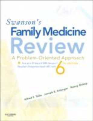 Swanson's Family Medicine Review: A Problem-Oriented Approach 9780323055543