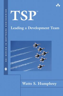 TSP-Leading a Development Team 9780321349620