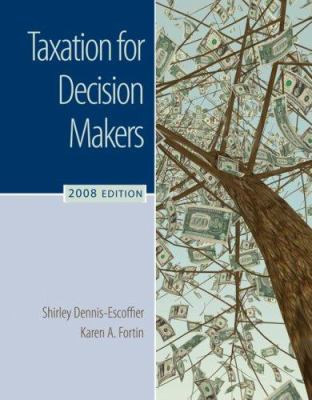 Taxation for Decision Makers 9780324654110