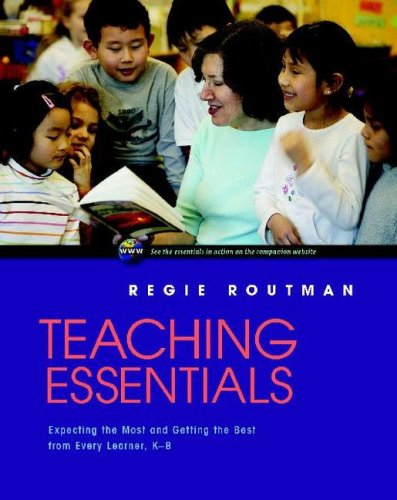 Teaching Essentials: Expecting the Most and Getting the Best from Every Learner, K-8 9780325010816