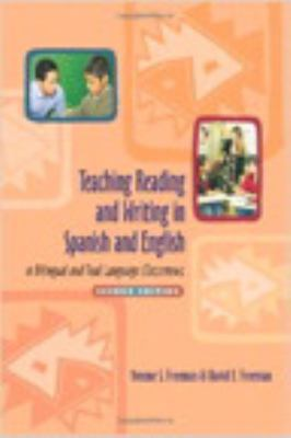 Teaching Reading and Writing in Spanish and English in Bilingual and Dual Language Classrooms 9780325008011