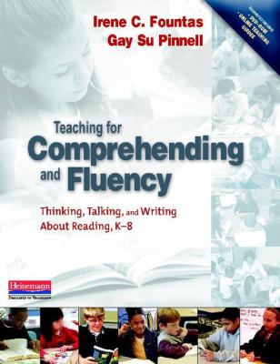 Teaching for Comprehending and Fluency: Thinking, Talking, and Writing about Reading, K-8 [With DVD-ROM] 9780325003085